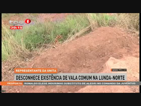Representante da UNITA desconhece existência de vala comum na Lunda-Norte
