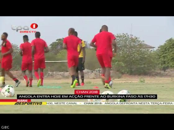 """""""CHAN 2018"""" Angola entra hoje em acção frente ao Burkina Faso às 17h30"""
